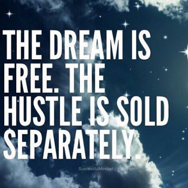 Time To Rise Quotes: Rise And Grind! Time To Keep The Dream Alive! Hustle Hard