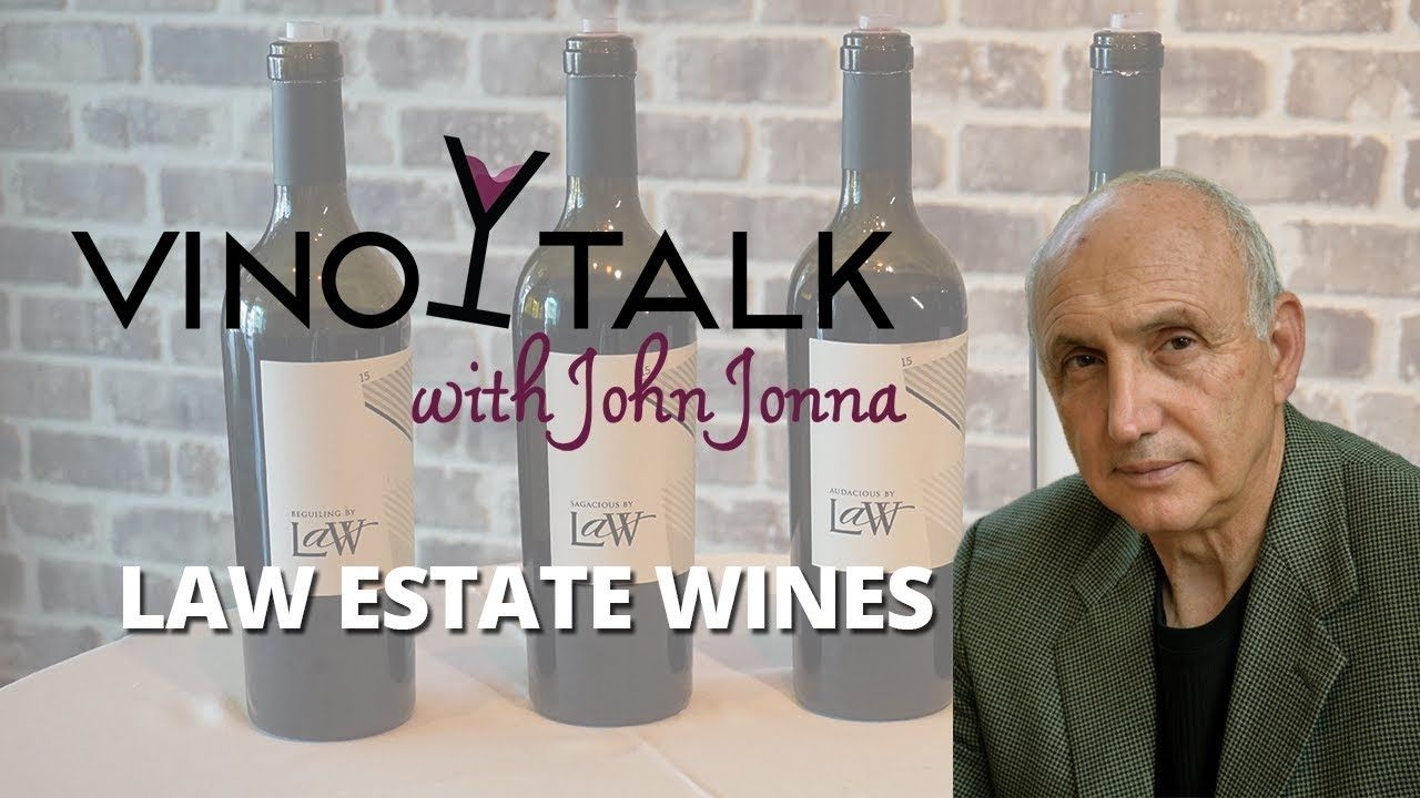 Episode 105 Law Estate Wines YouTube Law, Wines