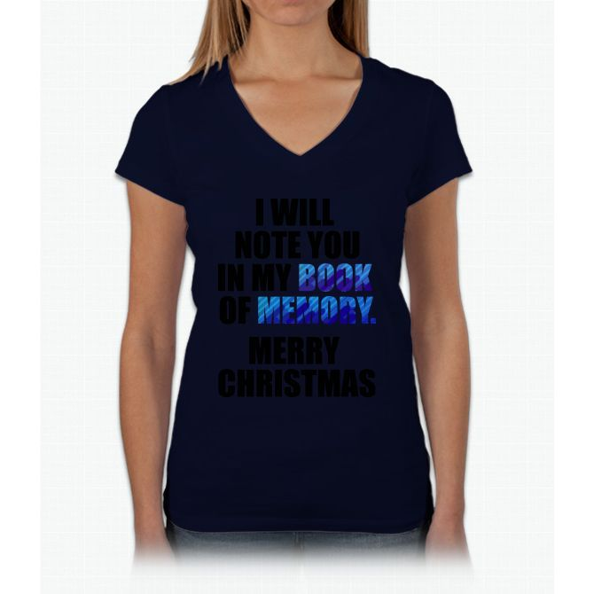 I Will Note You In My Book Of Memory. Merry Christmas - Tshirts & Accessories Womens V-Neck T-Shirt