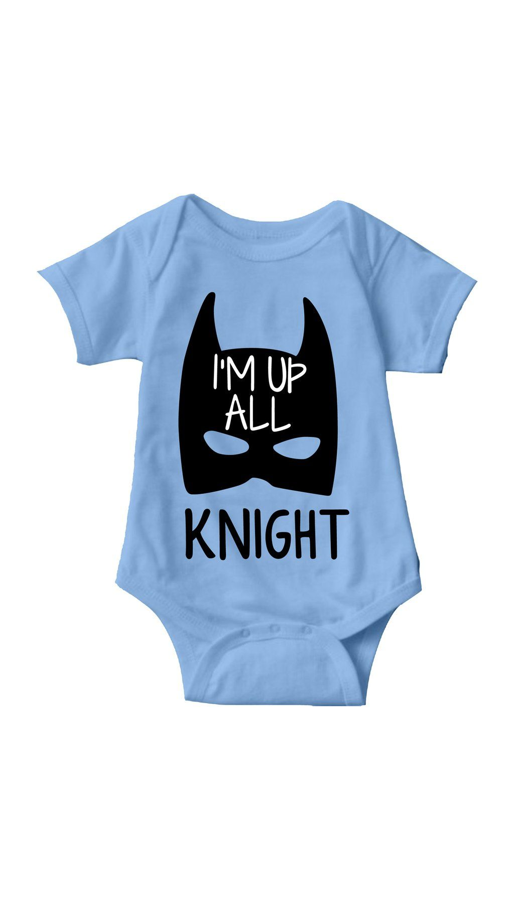032333813 I'm Up All Knight Blue Infant Onesie | Sarcastic ME Funny Babies, Toddler
