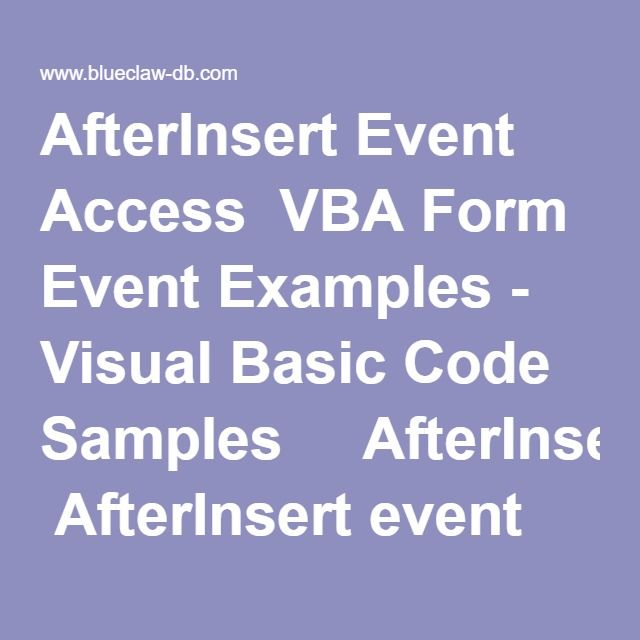 AfterInsert Event Access VBA Form Event Examples - Visual Basic Code