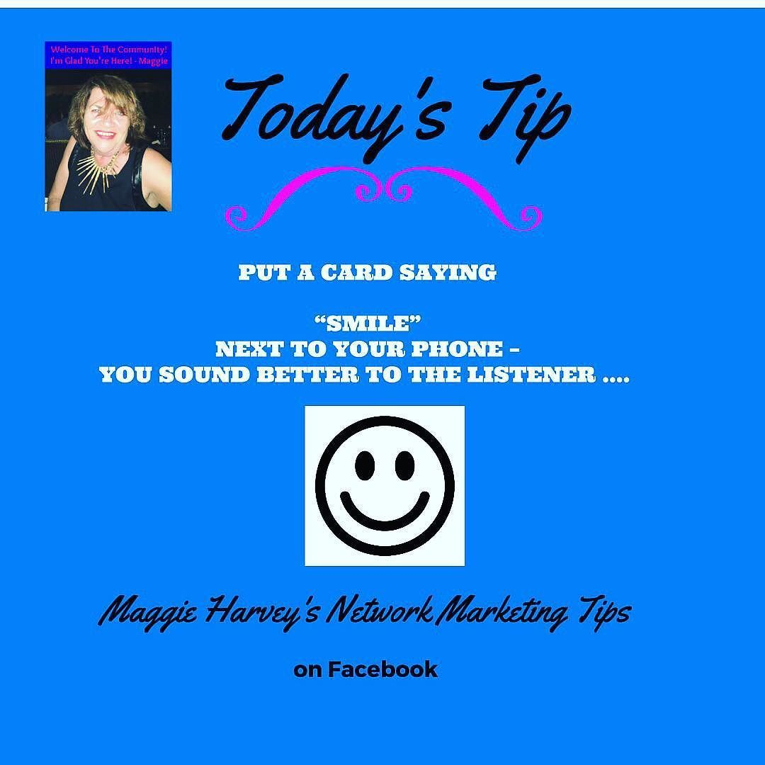 When you talk to people Do you know how you really sound? If you put a card next to your phone and your computer  saying SMILE  You will sound much better to your Prospect Because when you smile while speaking you sound happy... To Learn more Network Marketing Tips Join my Facebook Group Maggie Harvey's Network Marketing Tips Click the link in my BIO to join #happiness#personalgrowth  #selfdevelopment#freeleads #workathomemom#workathomedad  #mlmmentor#homebusinessleads #workfromhome…
