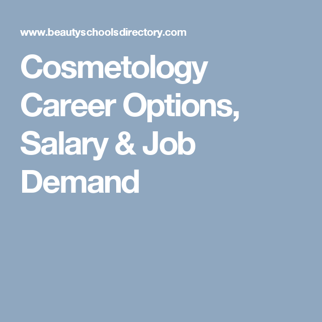 Cosmetology Career Options, Salary & Job Demand | •BEAUTY CAREERS ...