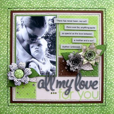 """""""All my love for you"""".  Love the colors, the quote and the black and white flowers."""