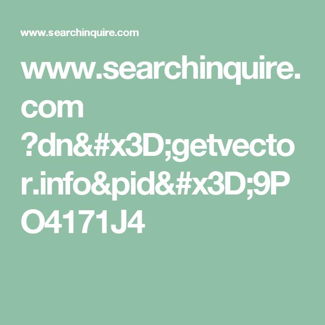 www.searchinquire.com ?dn=getvector.info&pid=9PO4171J4