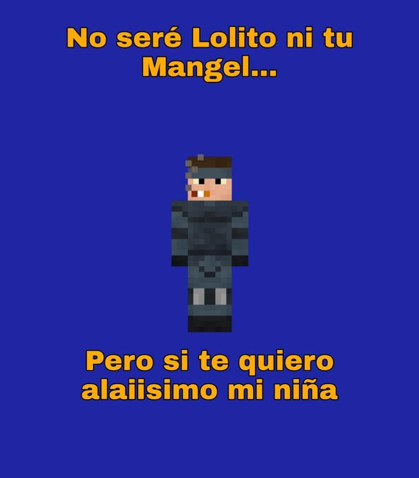 Esto No Es Mio Pero Del Quien Sea Le Doy Derecho De Autor Uwu Xd En 2020 Frases De Minecraft Memes Divertidos Frases Tontas