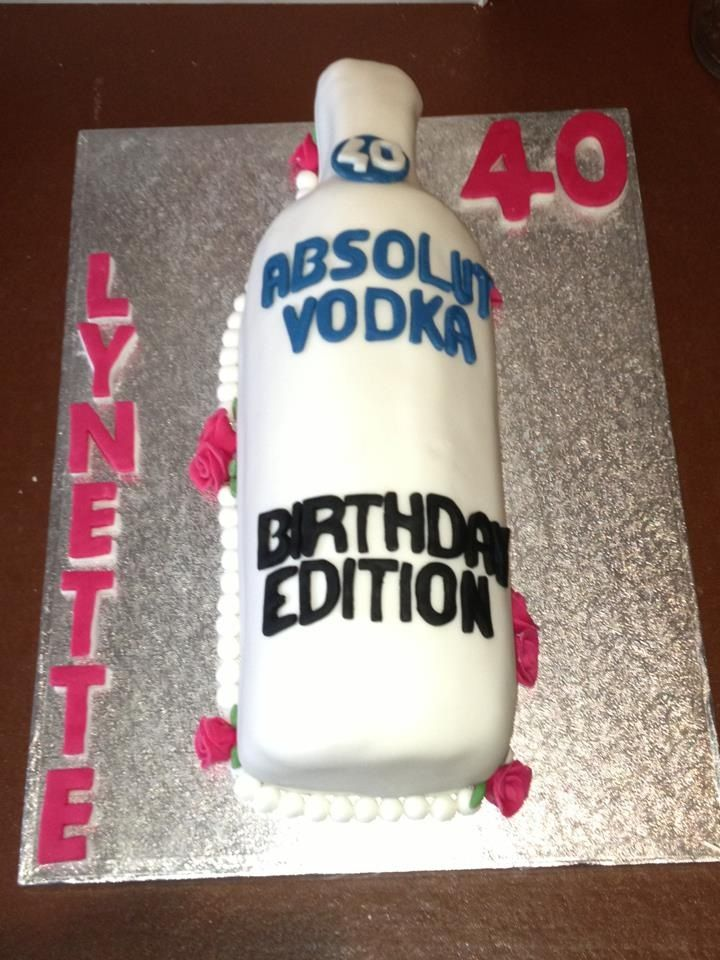 Amazing Absolute Vodka 40Th Birthday Cake With Images 40Th Birthday Funny Birthday Cards Online Alyptdamsfinfo