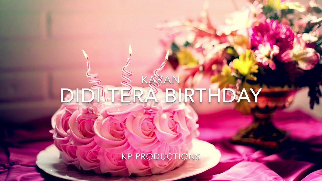Didi Tera Birthday K I N G Happy Birthday Sister