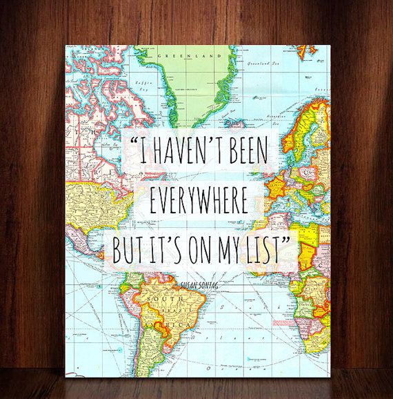 I havent been everywhere but its on my list quote travel world i havent been everywhere but its on my list quote travel world map gumiabroncs Gallery