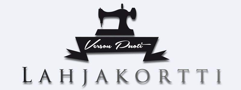 Verson puoti_lahjakortti tai muu (netti-)kangaskaupan lahjakortti (metsola, royal-tuote, muru...)
