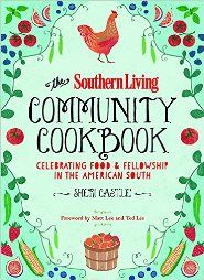 Read The Southern Living Community Cookbook: Celebrating Food and Fellowship in the American South Online - On http://q.gs/9VWsp [FREE].  Read The Southern Living Community Cookbook: Celebrating Food and Fellowship in the American South book online now. You also can download other books, magazine and also comics. Get online The Southern Living Community Cookbook: Celebrating Food and Fellowship in the American South today. This is... http://q.gs/9VWsp