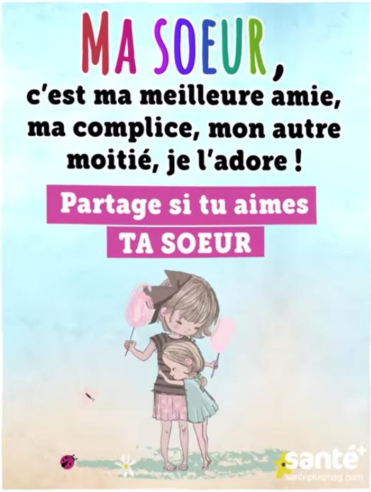 Je T'aime Ma Soeur Citation : t'aime, soeur, citation, Soeur,, C'est, Meilleure, Amie,, Complice,, Autre, Moitié,, L'adore, Soeurs, Citation,, Poeme, Citations, Positives
