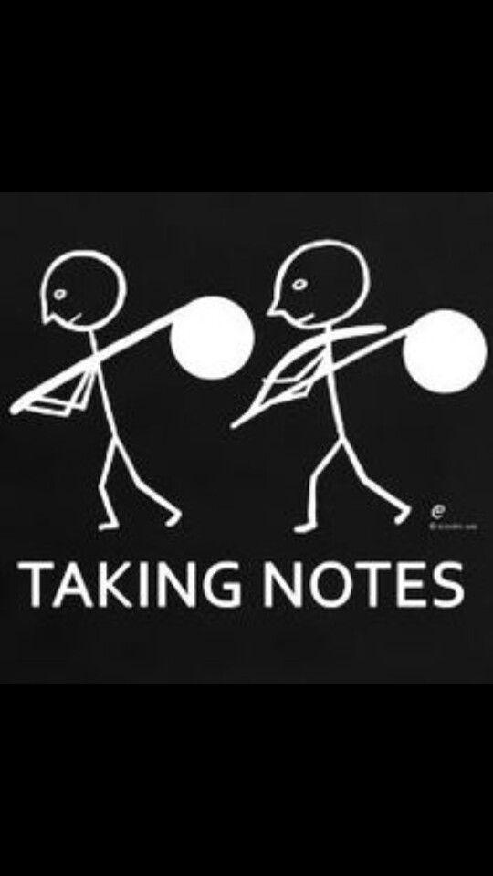 Hahaha Taking notes