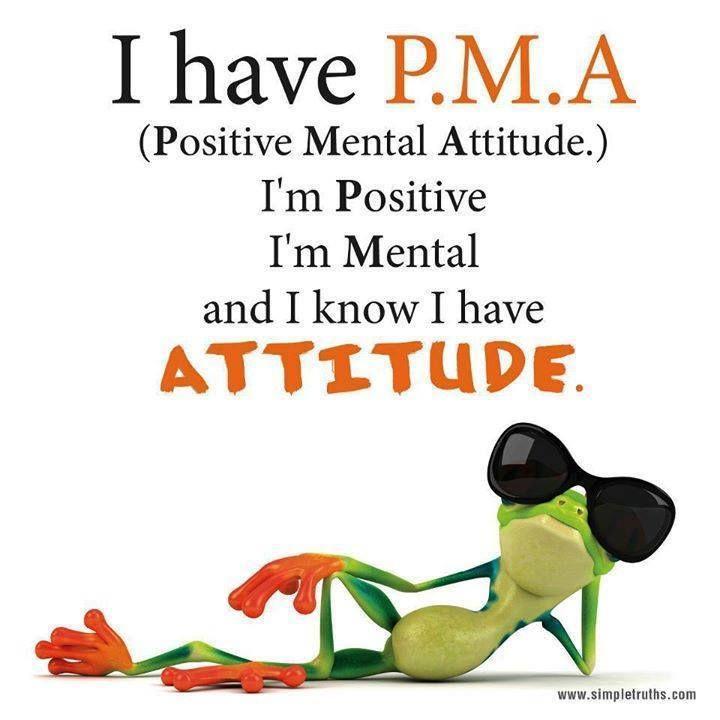 Positive Mental Attitude Funny Personality Funny Quotes Mental Attitude Positive Mental Attitude