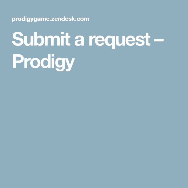 Submit A Request Prodigy In 2020 Game Websites Request How