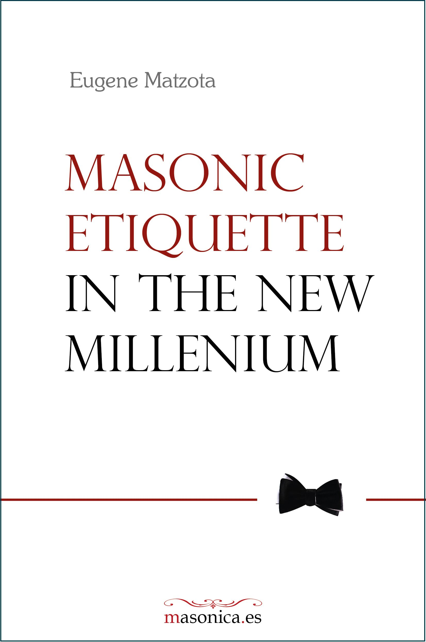 In a few words, Masonic Etiquette is a code of recommended rules and suggestions; however, we have to understand that these rules and suggestions are not laws, such as the Grand Lodges regulations, or Edicts of the Grand Master. It is good to apply Masonic Etiquette in the Masonic life, maybe much more in the profane one, in order to honor the Order, because the Mason, especially outside the Lodge, is the mirror of the Masonic Fraternity.