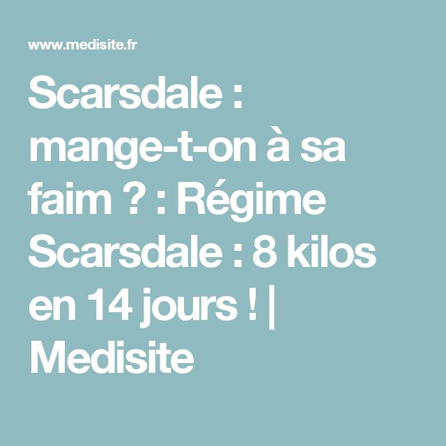 Régime Scarsdale : 8 kilos en 14 jours ! | Régime