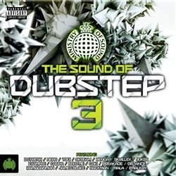 Ministry of Sound - The Sound of Dubstep 3