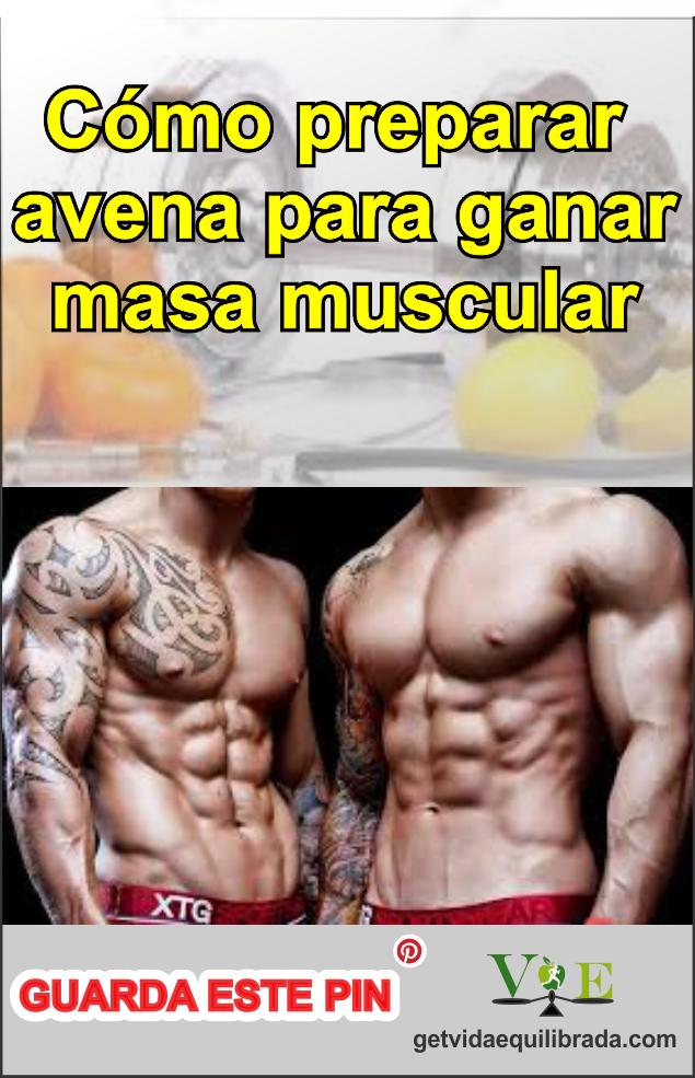 Comprimidos Para Aumentar Masa Muscular Como Preparar Avena Para Ganar Masa Muscular Vida Equilibrada