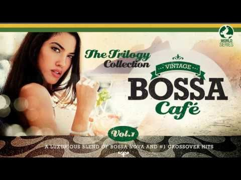 Vintage Bossa Cafe Two Hours Of Bossa And Jazz Vol 1 3 Youtube In 2020 Romantic Love Song Trilogy Songs