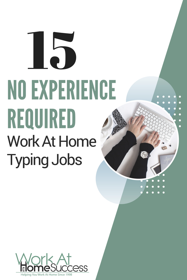 15 No Experience Required Work At Home Typing Jobs | Business, Extra ...