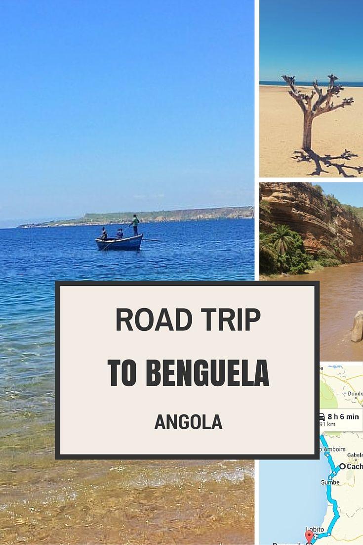 A Road Trip From Luanda To Benguela Travel Drafts Reise Inspiration Urlaub Abenteuer