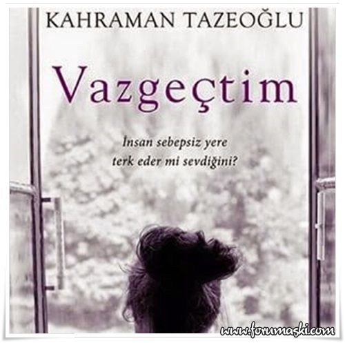 Kahraman Tazeoglu Vazgectim Google Da Ara Books Senate