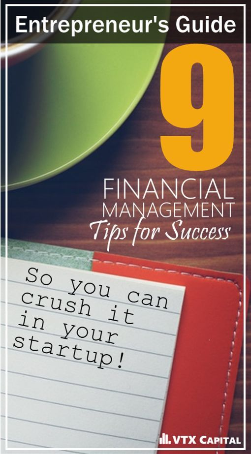 Financial Management 9 Tips For Business Owners Business And Entrepreneurship Pinterest
