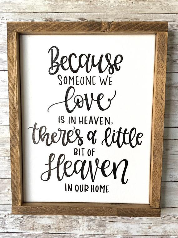 Download Because someone we love is in heaven sign, Hand lettered ...