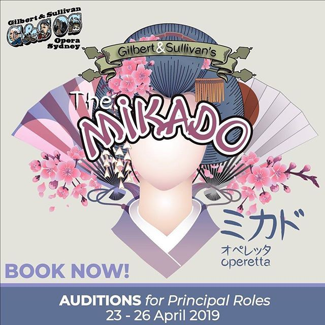 AUDITION NOTICE for PRINCIPAL ROLES - G&S Opera Sydneys The Mikado