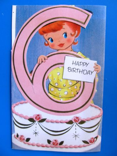 6 Years Old Front Cover Vintage Birthday Cards Pinterest
