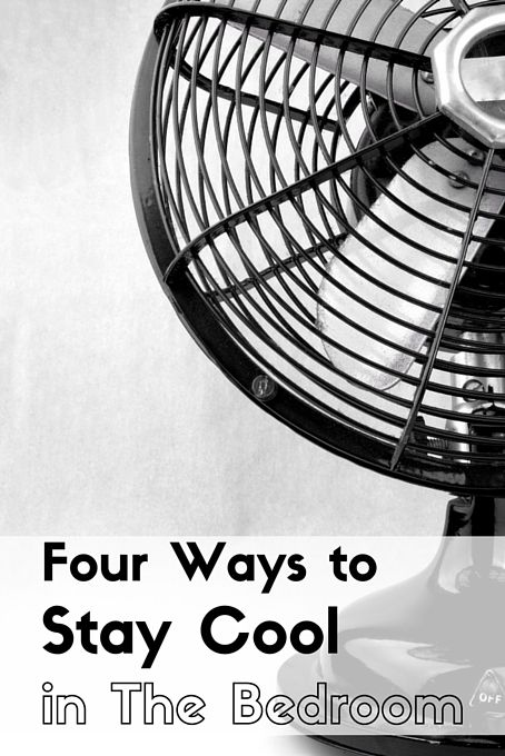 How To Cool Down A Room On Hot Summer Nights Green Parenting Cool Stuff Green Living Tips