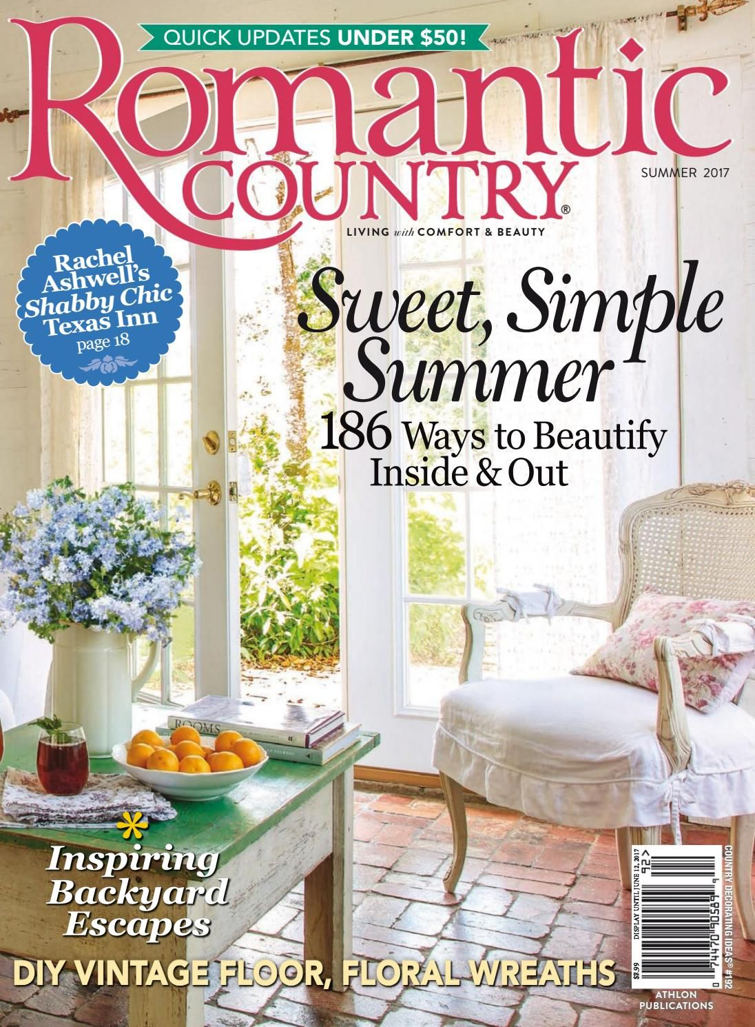 Romantic Country Summer 2017 Romantic Country Country Chic Cottage Country Magazine