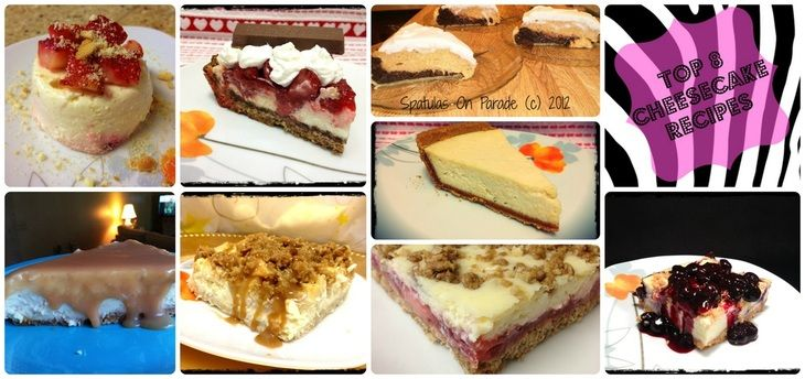 The Top 8 Cheesecakes I have ever made! I bet there is one for your taste too ;)