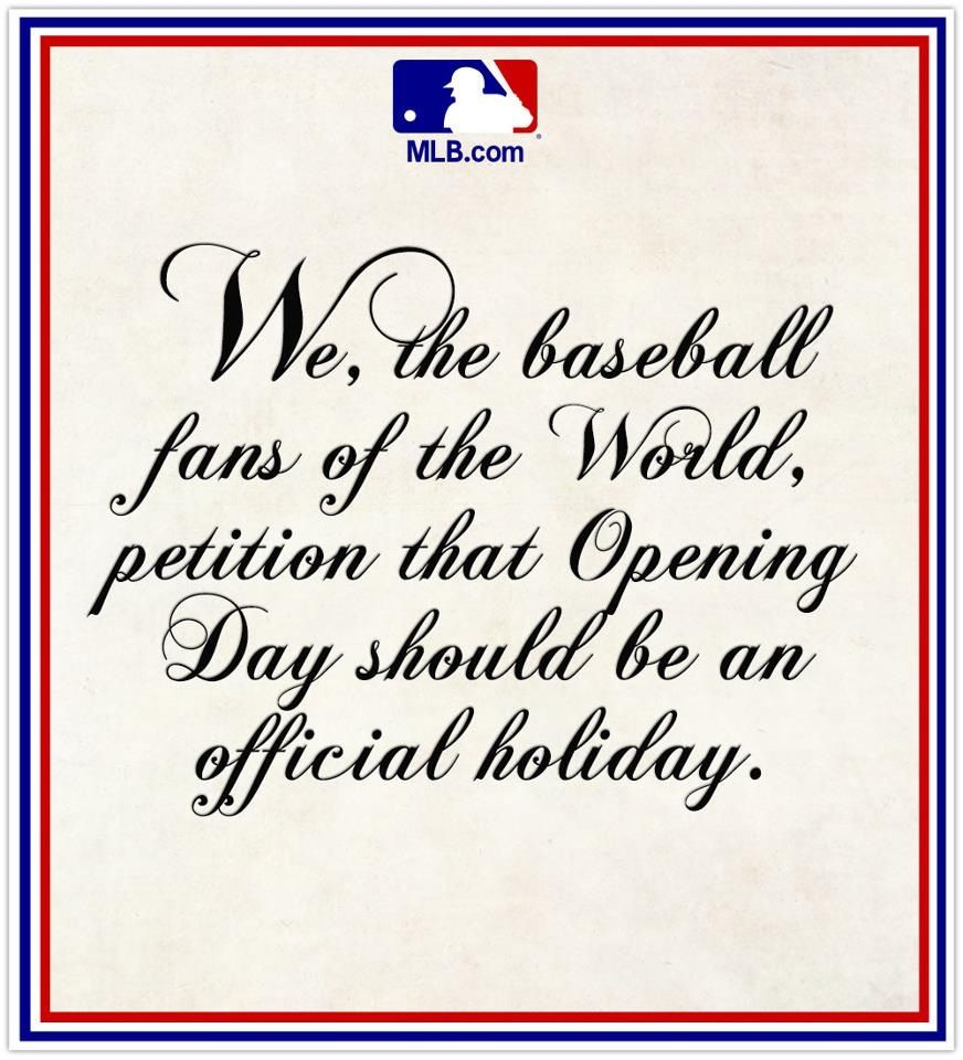 Image result for opening day should be a holiday
