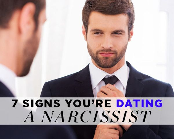 9 signs youre dating a narcissist
