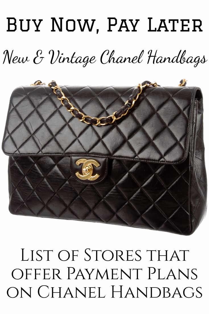 Buy New Used Chanel Handbags Now And Pay Later Click For List Of Stores That Offer Payment Plans On Chanel Ha Vintage Chanel Handbags Chanel Handbags Chanel