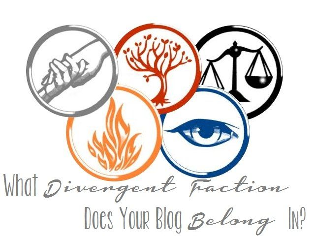 divergentfactions Which Divergent Faction Does Your Blog Belong In?