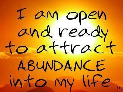 I am open and ready to attract abundance into my life ! https://www.facebook.com/motivate.your.life.force