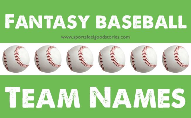 Fantasy Baseball Team Names Funny Good Better And The Best Fantasy Baseball Softball Team Names Team Names