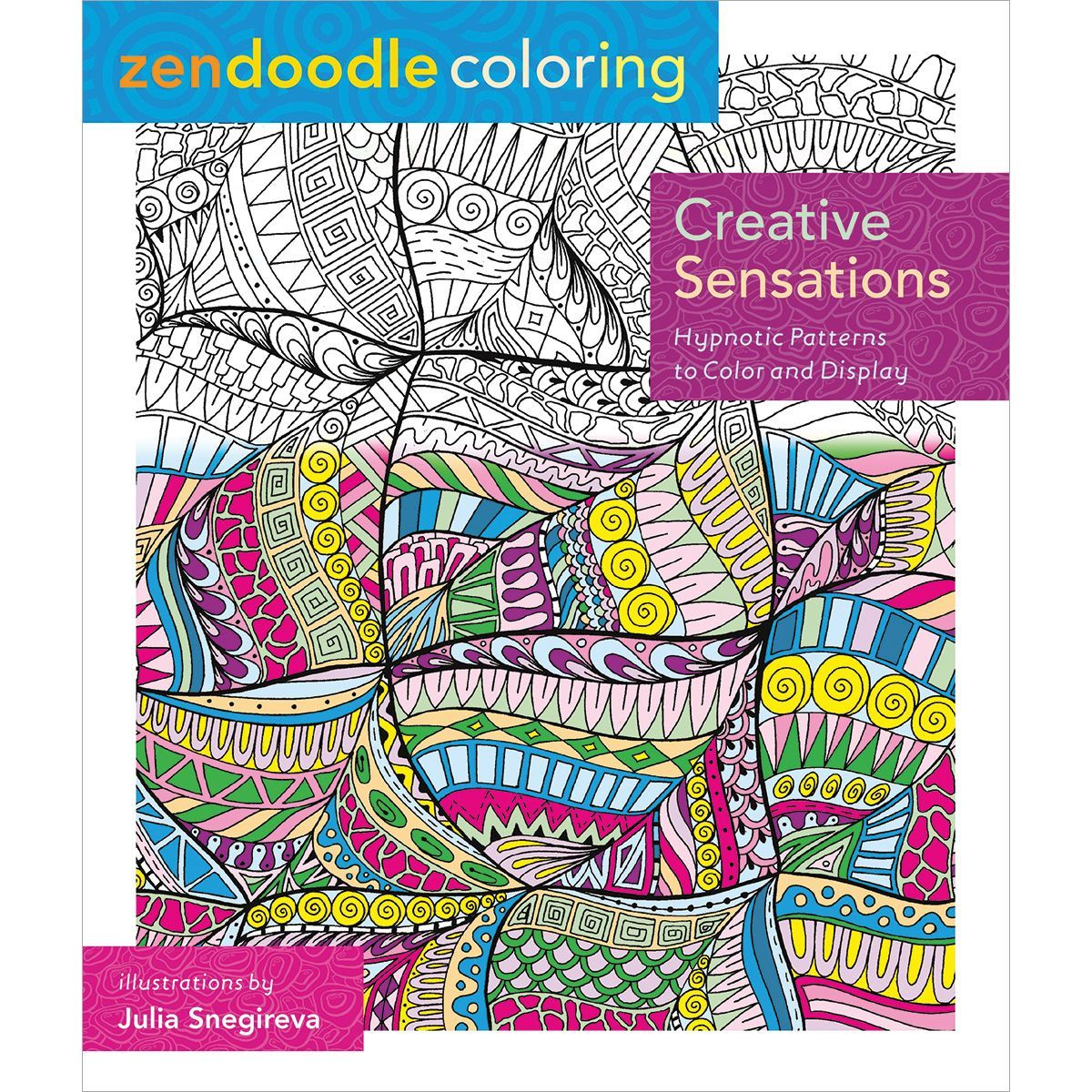 Publishers for adult coloring books - Macmillan Publishers St Martin S Books Zendoodle Coloring Creative Sensations