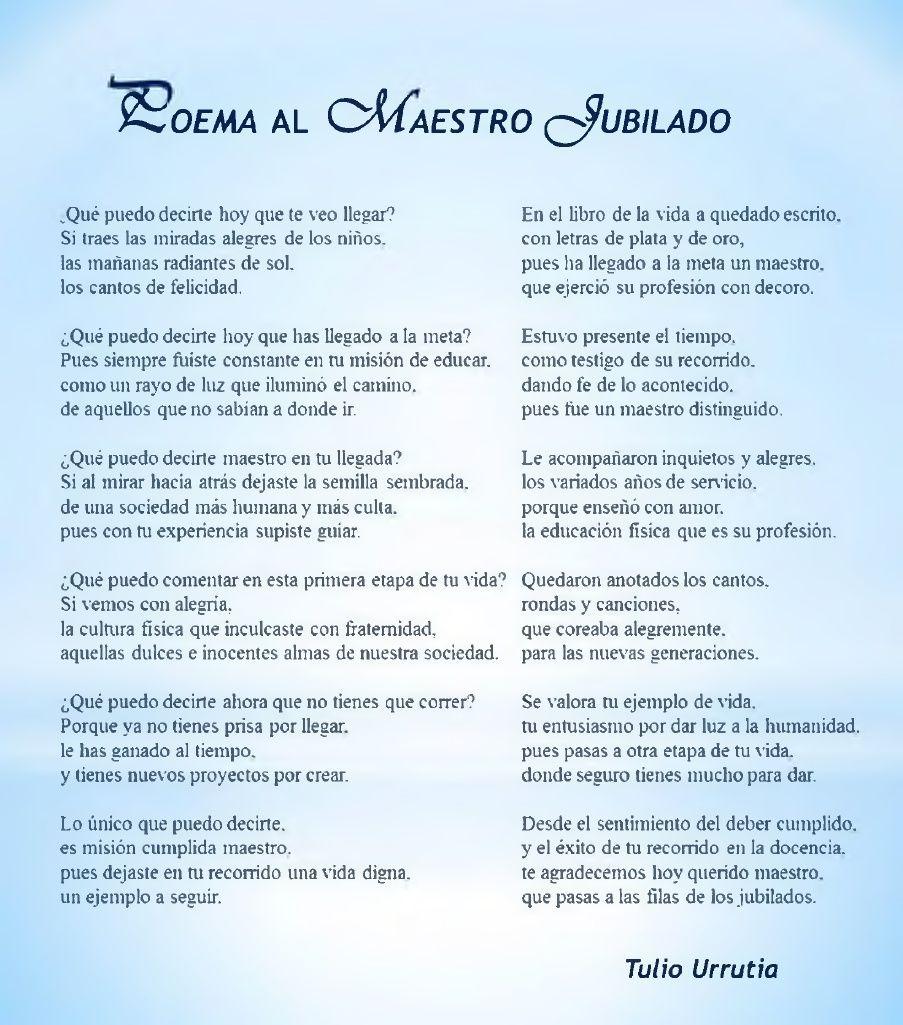 Poema Al Maestro Jubilado Poemas Para Maestros Frases Para Maestros Jubilados Poema Al Maestro