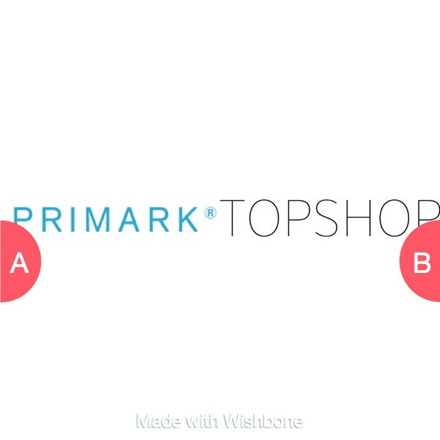 Primark or Topshop? Click here to vote @ http://getwishboneapp.com/share/18752724