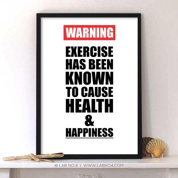 AVISO: O exercício tem sido conhecido por causar saúde e felicidade