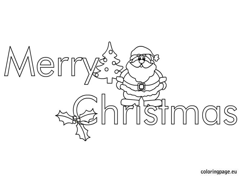 Merry Christmas Coloring Page Merry Christmas Coloring Pages Christmas Coloring Pages Christmas Colors