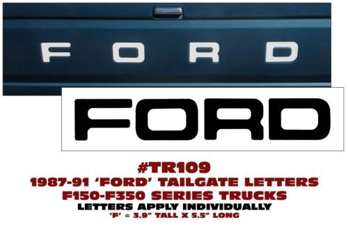 Tr109 1987 91 Ford Truck Styleside Tailgate Letters Decal F150