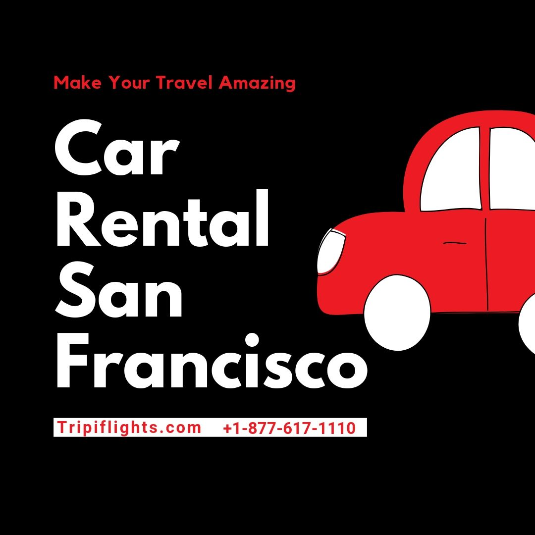 Do You Love The Variety Of Travel If Yes Then San Francisco Will Keep You Amazed With Its Versatile Car Rental San Francisco Car Rental Traveling By Yourself