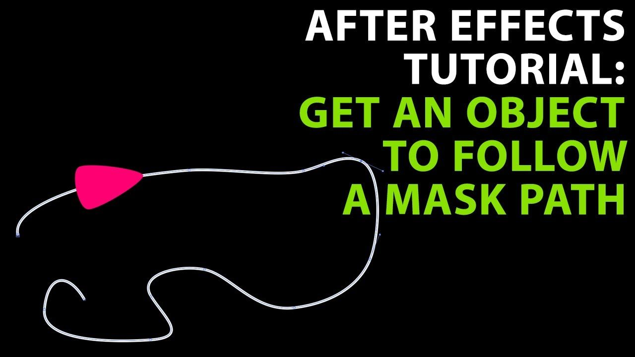 After Effects Tutorial: Get An Object To Follow A Mask Path #ae # Aftereffects