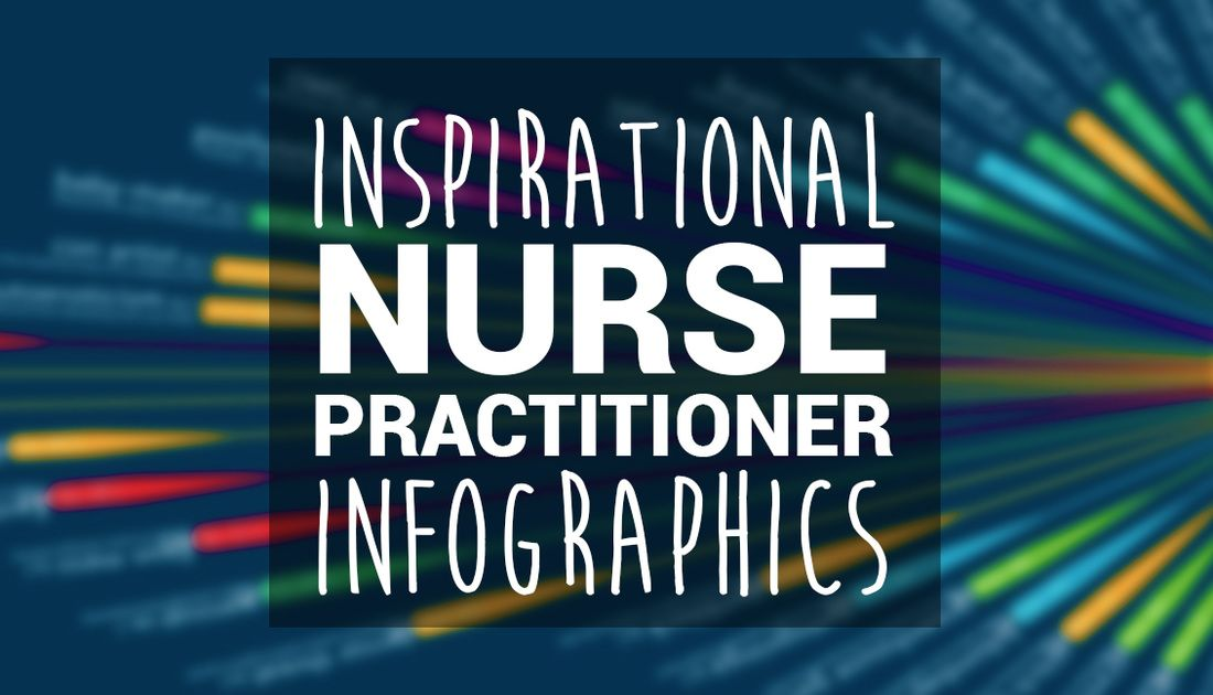 Nurse Practitioner Infographics: a list of the most ...