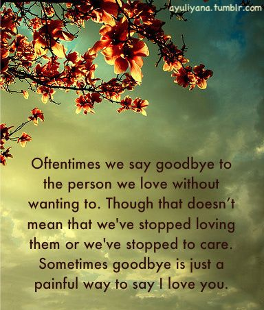 Image Detail For Goodbye Quotes And Sayings Goodbye Quotes Love Quotes Words